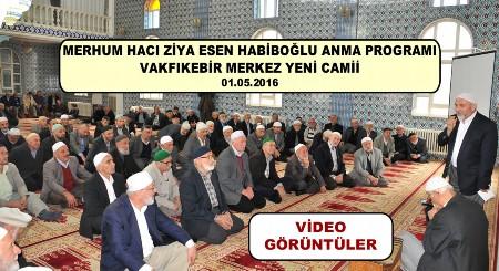 Video_Hacı Ziya Esen Habiboğlu Hocaefendi Anma Programı